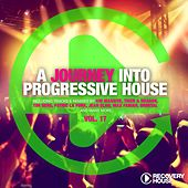 Play & Download A Journey into Progressive House 17 by Various Artists | Napster