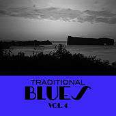 Traditional Blues, Vol. 4 von Various Artists