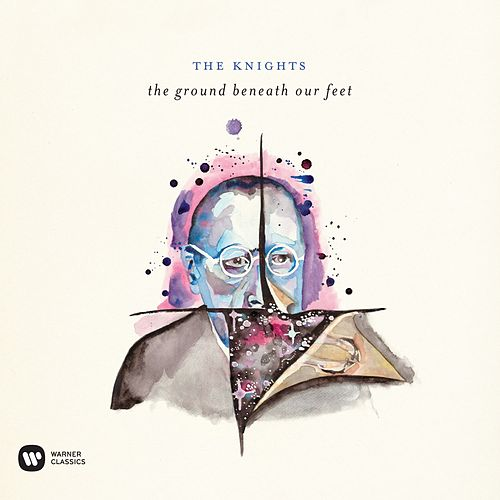 Play & Download The Ground Beneath Our Feet by The Knights | Napster