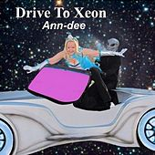 Drive to Xeon by Ann Dee
