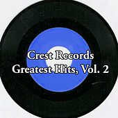 Crest Records Greatest Hits, Vol. 2 von Various Artists