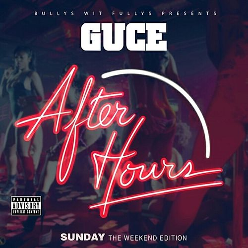 After Hours: Sunday (The Weekend Edition) by Guce