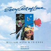 Every Act Of Love by William Aura