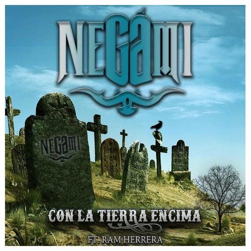 Con la Tierra Encima (feat. Ram Herrera) by Negami