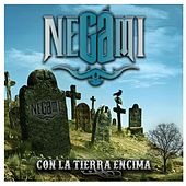 Play & Download Con la Tierra Encima by Negami | Napster