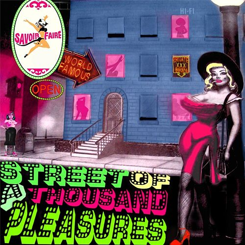 Play & Download Street of a Thousand Pleasures by Savoir Faire | Napster