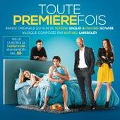 Toute première fois (Bande originale du film) by Various Artists