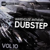 Play & Download Warehouse Anthems: Dubstep, Vol. 10 - EP by Various Artists | Napster