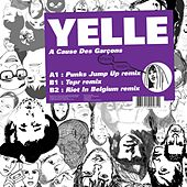 Play & Download A Cause Des Garçons by Yelle | Napster