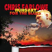 Hungary For The Blues by Chris Farlowe