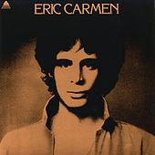 Play & Download Eric Carmen by Eric Carmen | Napster
