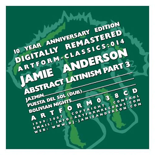 Play & Download Abstract Latinism Part 3 by Jamie Anderson | Napster