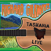 Play & Download Tasmania Live by Richard Gilewitz | Napster