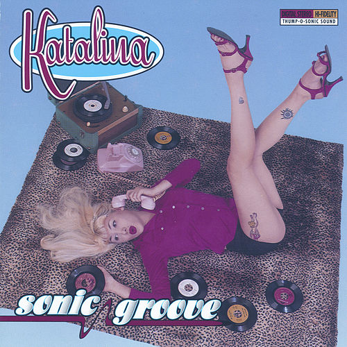 Play & Download Sonic Groove by Katalina | Napster