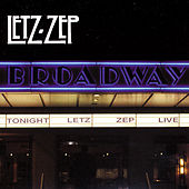 Live On Broadway by Letz Zep