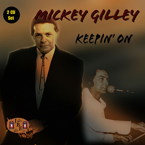 Play & Download Keepin' On by Mickey Gilley | Napster