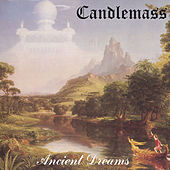 Play & Download Ancient Dreams by Candlemass | Napster