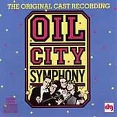 Play & Download Oil City Symphony by Various Artists   Napster