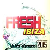 Play & Download Fresh Ibiza Hits Dance 2015 (45 Super Top Hits Electro House & EDM) by Various Artists | Napster