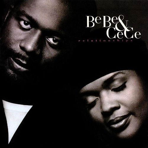 Play & Download Relationships by BeBe & CeCe Winans | Napster