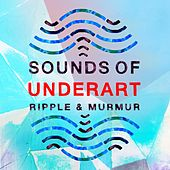 Play & Download Sounds of Underart by Ripple | Napster
