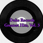 Duke Records Greatest Hits, Vol. 3 von Various Artists