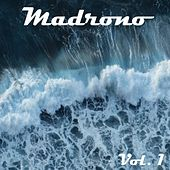 Play & Download Madrono, Vol. 1 by Various Artists | Napster