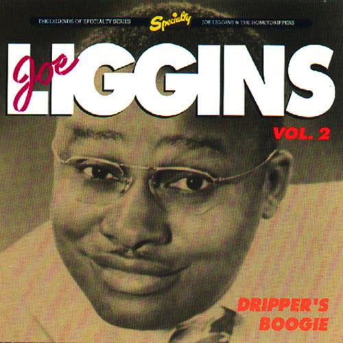 Dripper's Boogie, Vol.2 by Joe Liggins