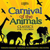 Play & Download Carnival of the Animals - Classics for Children by Vernon Handley | Napster