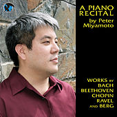 A Piano Recital by Peter Miyamoto