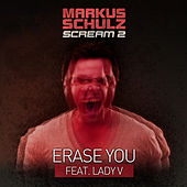 Play & Download Erase You by Markus Schulz | Napster
