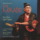 Play & Download The Mikado by Ohio Light Opera | Napster