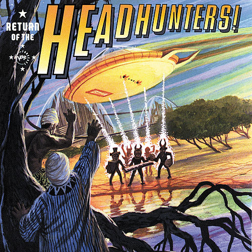 Return Of The Headhunters by The Headhunters