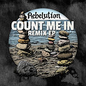Play & Download Count Me in Remix EP by Rebelution | Napster