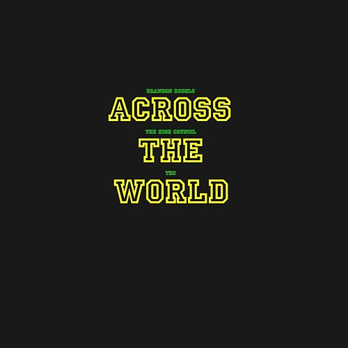 Play & Download Across the World by High Council | Napster