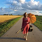 Play & Download I Am Here by Linde Nijland | Napster