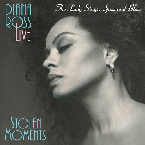 Play & Download The Lady Sings... Jazz & Blues: Stolen Moments by Diana Ross | Napster