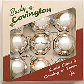 Play & Download Santa Claus Is Coming To Town by Bucky Covington | Napster