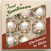 Play & Download Christmas In Dixie by Trent Tomlinson | Napster