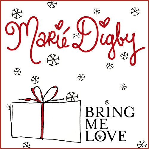 Bring Me Love by Marie Digby