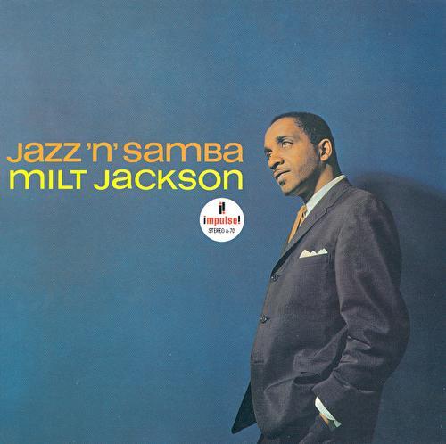 Play & Download Jazz 'N' Samba by Milt Jackson | Napster