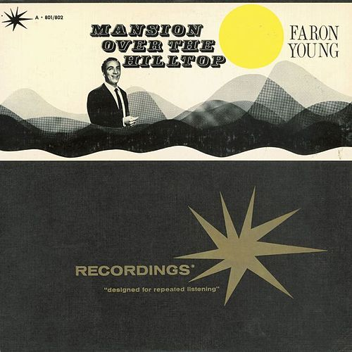 Play & Download Mansion Over The Hilltop by Faron Young | Napster
