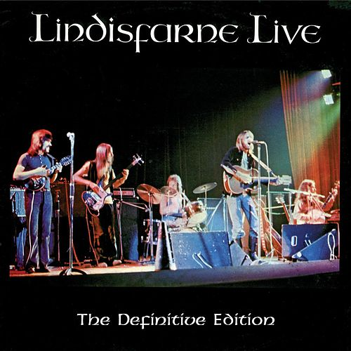 Live - The Definitive Edition by Lindisfarne