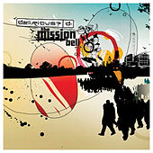 Play & Download The Mission Bell by Delirious? | Napster