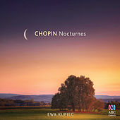 Chopin Nocturnes by Ewa Kupiec