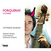 Play & Download Forqueray le Diable by Lorenzo Ghielmi | Napster