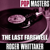 Pop Masters Live: The Last Farewell von Roger Whittaker