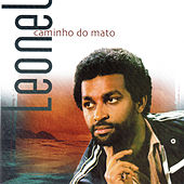 Play & Download Caminho do Mato by Leo Nel | Napster