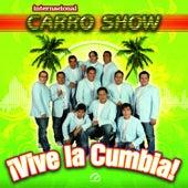 ¡Vive La Cumbia! by Internacional Carro Show