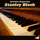Play & Download Grandes Orquestas by Stanley Black | Napster